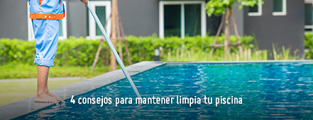 4 consejos para mantener limpia tu piscina